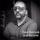 Play & Download Just Believe by DANGEROUS | Napster