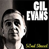 Play & Download Gil Evans - 52nd Street by Gil Evans | Napster