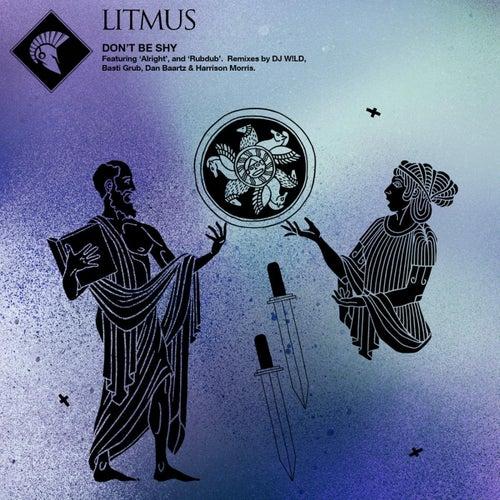 Don't Be Shy by Litmus