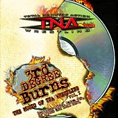 3rd Degree Burns: The Music of Tna Wrestling Vol.1 by TNA Wrestling