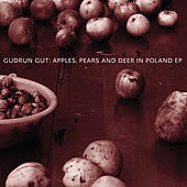 Play & Download Apples, Pears & Deer In Poland by Gudrun Gut | Napster