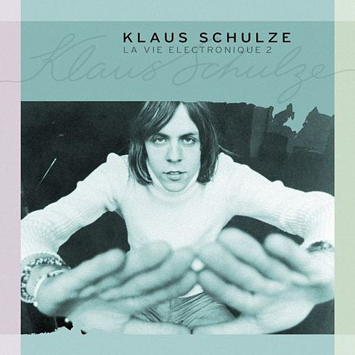 Play & Download La Vie Electronique 2 by Klaus Schulze | Napster
