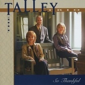 So Thankful by The Talley Trio