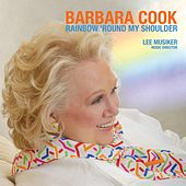 Play & Download Rainbow Round My Shoulder by Barbara Cook | Napster