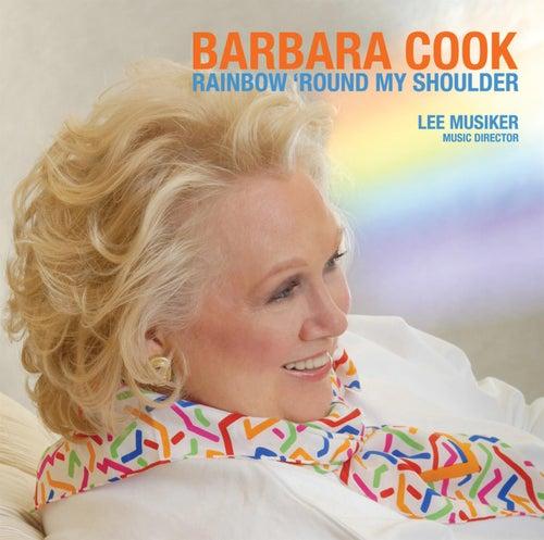 Rainbow Round My Shoulder by Barbara Cook