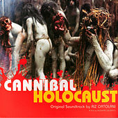 Cannibal Holocaust - Original Soundtrack by Riz Ortolani by Riz Ortolani
