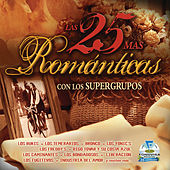 Play & Download Las 25 Mas Romanticas Con Los Supergrupos by Various Artists | Napster