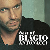 Play & Download Biagio Antonacci Best Of (2001-2007) by Biagio Antonacci | Napster