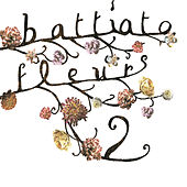 Play & Download Fleurs 2 by Franco Battiato | Napster