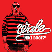 Nike Boots by Wale