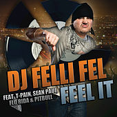 Feel It by DJ Felli Fel