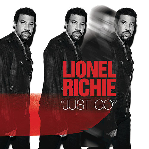 Play & Download Just Go by Lionel Richie | Napster