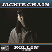 Rollin' (feat. Kid Cudi) by Jackie Chain