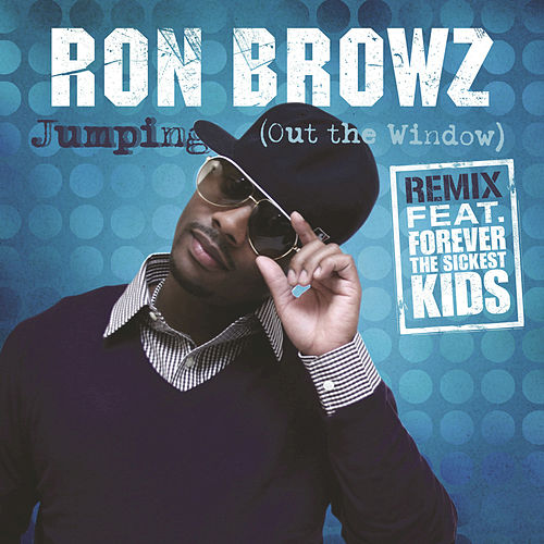 Jumping (Out The Window) The Remix by Ron Browz