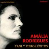 Amália Rodrigues, Vol. 2 - Tani y otros éxitos (Remastered) von Amalia Rodrigues