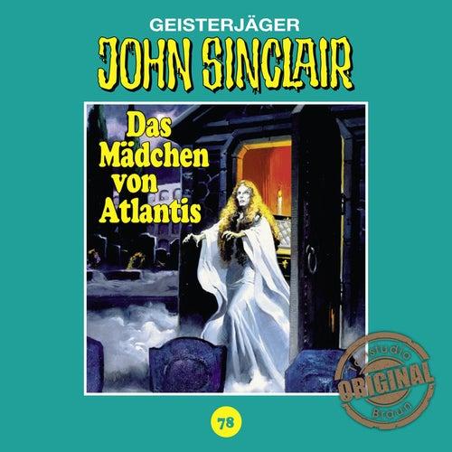 Tonstudio Braun, Folge 78: Das Mädchen von Atlantis. Teil 1 von 3 von John Sinclair