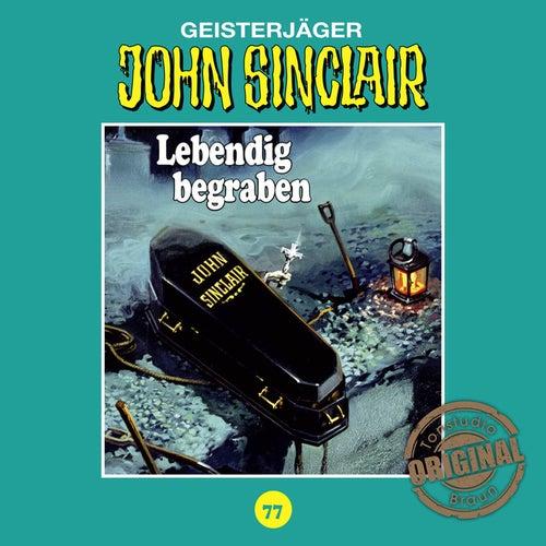 Tonstudio Braun, Folge 77: Lebendig begraben. Teil 2 von 2 von John Sinclair