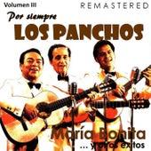 Por siempre Los Panchos, Vol. 3 - María Bonita y otros éxitos (Remastered) by Trío Los Panchos