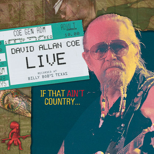 Play & Download Live by David Allan Coe | Napster