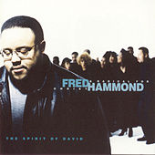 Spirit Of David by Fred Hammond