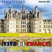 ¡Vive la France!, Vol. 14 - Lulu la vache... et plus de hits (Remastered) by Various Artists