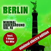 Berlin Minimal Underground, Vol. 46 by Various Artists
