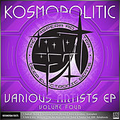Kosmopolitic EP Vol.4 by Various Artists