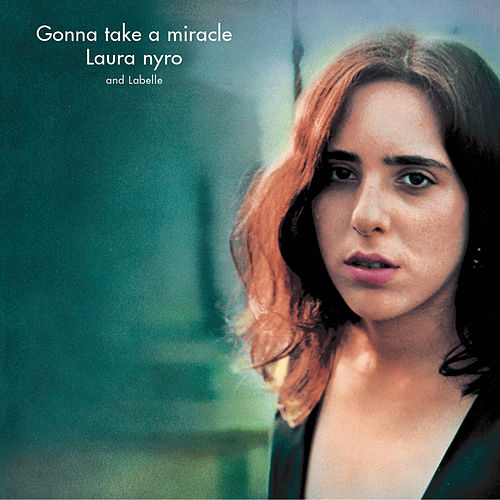 Play & Download Gonna Take A Miracle by Laura Nyro | Napster