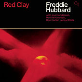 Play & Download Red Clay by Freddie Hubbard | Napster
