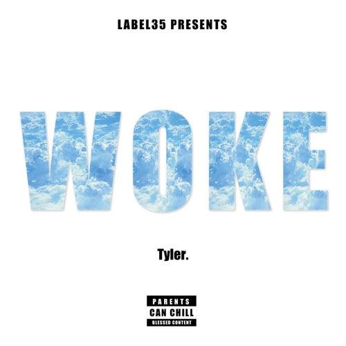 Woke. by Tyler