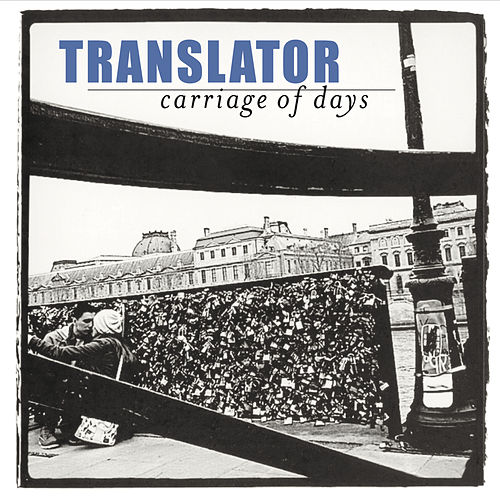 Play & Download Carriage of Days by Translator | Napster