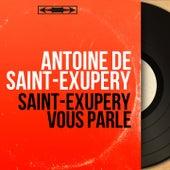 Saint-Exupéry vous parle (Mono Version) von Various Artists