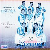 Nace una Historia by La Historia Musical De Mexico