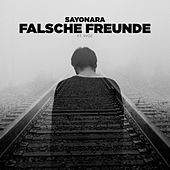 Falsche Freunde von Sayonara