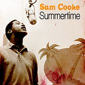 Summertime von Sam Cooke