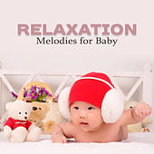 Relaxation Melodies for Baby – Healing Lullabies for Sleep, Peaceful Songs, Bedtime, Baby Music, Schubert, Tchaikovsky by Baby Lullaby (1)