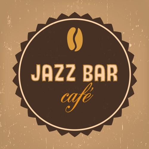 Jazz bar café - Meilleur Album Jazz de 2017, musique pour les restaurants, cafés, club de jazz, se détendre à la maison de Instrumental