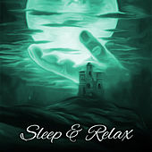Play & Download Sleep & Relax – Peaceful Music to Bed, Soft Lullabies to Calm Down, Pure Relaxation, Sleep Paradise, Nature Sounds for Sleep, Relief by Deep Sleep Meditation | Napster