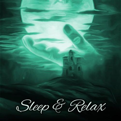 Sleep & Relax – Peaceful Music to Bed, Soft Lullabies to Calm Down, Pure Relaxation, Sleep Paradise, Nature Sounds for Sleep, Relief de Deep Sleep Meditation