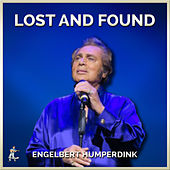 Lost And Found by Engelbert Humperdinck
