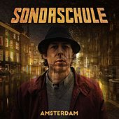 Play & Download Amsterdam by Sondaschule | Napster