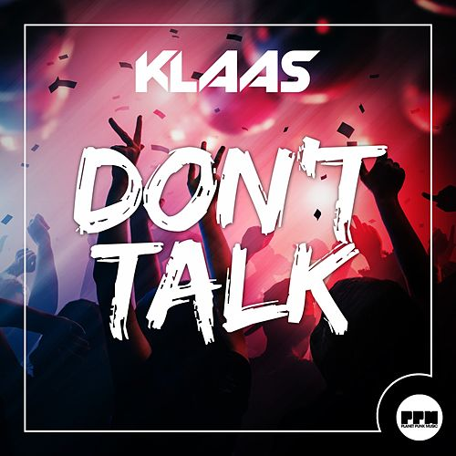 Don't Talk von Klaas