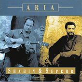 Play & Download Aria by Shahin & Sepehr | Napster