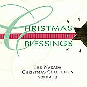 Play & Download Christmas Blessings: The Narada Christmas Collection, Vol. 3 by Various Artists | Napster