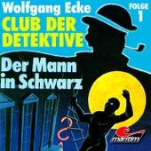 Folge 1: Der Mann in Schwarz von Club der Detektive