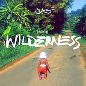 Into The Wilderness by Jas
