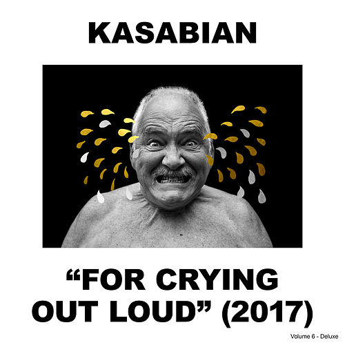 For Crying Out Loud (Deluxe) by Kasabian