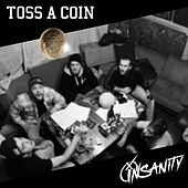 Toss a Coin by Insanity