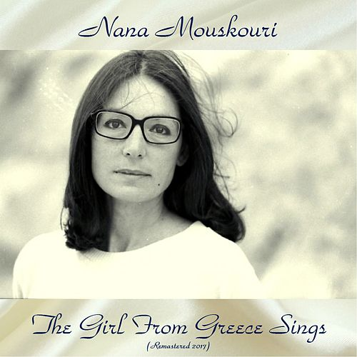 The Girl from Greece Sings (Remastered 2017) de Nana Mouskouri
