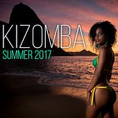 Kizomba Summer 2017 by Various Artists